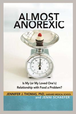 Almost Anorexic: Is My (or My Loved One's) Relationship with Food a Problem? (The Almost Effect) Cover Image
