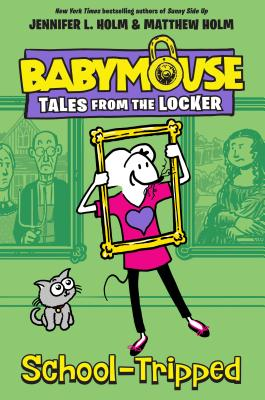 School-Tripped (Babymouse Tales from the Locker #3) Cover Image