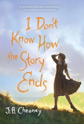 Cover for I Don't Know How the Story Ends