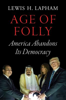 Age of Folly: America Abandons Its Democracy Cover Image