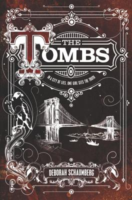 The Tombs by Deborah Schaumberg
