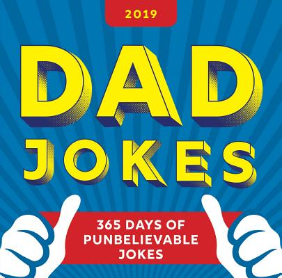 2019 Dad Jokes Boxed Calendar: 365 Days of Punbelievable Jokes Cover Image