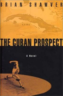 The Cuban Prospect Cover