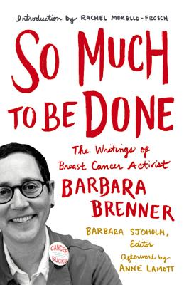Barbara Brenner, So Much to Be Done