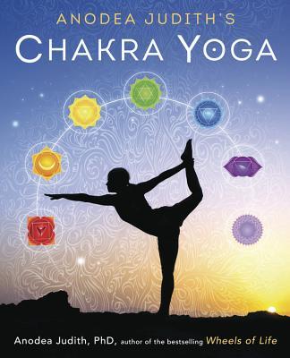 Anodea Judith's Chakra Yoga Cover Image