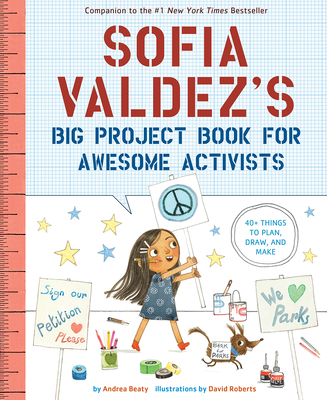 Sofia Valdez's Big Project Book for Awesome Activists (The Questioneers) Cover Image