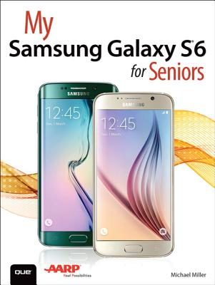 My Samsung Galaxy S6 for Seniors (My...) Cover Image