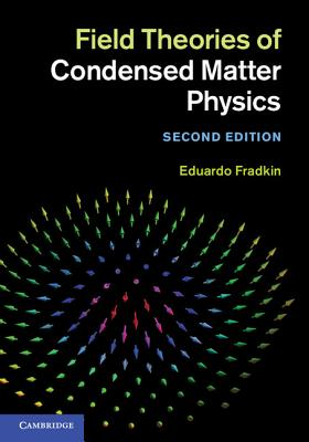 Field Theories of Condensed Matter Physics Cover Image