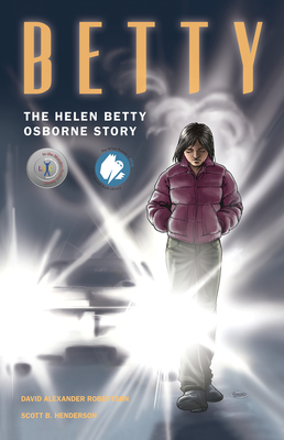 Betty: The Helen Betty Osborne Story Cover Image