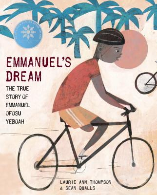 Emmanuel's Dream: The True Story of Emmanuel Ofosu Yeboah Cover Image