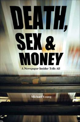 Cover for Death, Sex And Money