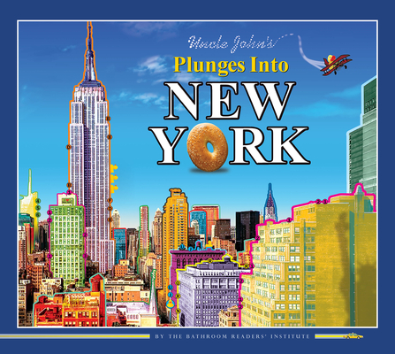 Uncle John's Plunges into New York: Illustrated Edition Cover Image