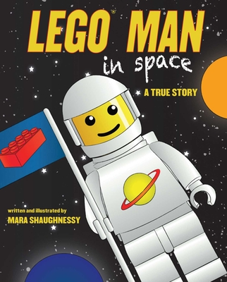 Lego Man in Space: A True Story Cover Image