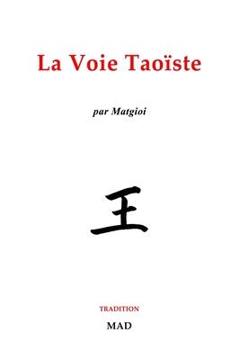 La Voie Taoïste Cover Image