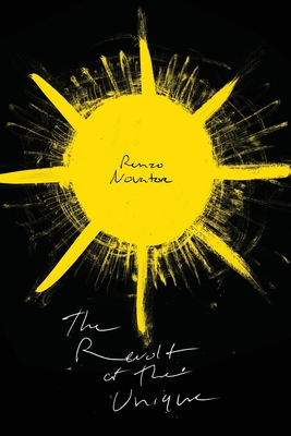The Revolt of The Unique: and Toward the Creative Nothing Cover Image