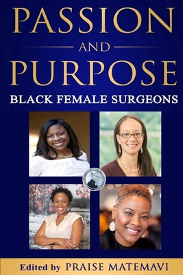 Passion and Purpose: Black Female Surgeons Cover Image