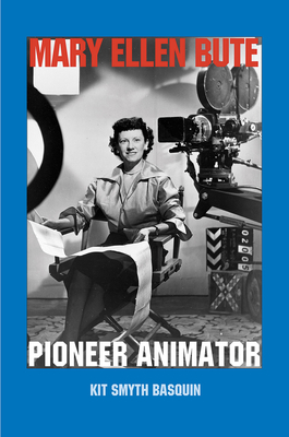 Mary Ellen Bute: Pioneer Animator Cover Image