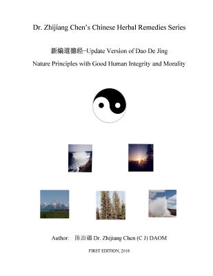 Update Version of Dao De Jing - Nature Principles with Good Human Integrity Cover Image