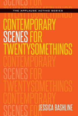 Contemporary Scenes for Twentysomethings (Applause Acting) Cover Image