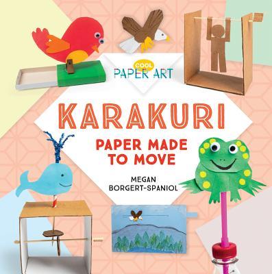 Karakuri: Paper Made to Move Cover Image