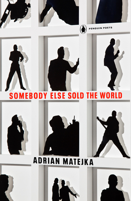 Somebody Else Sold the World (Penguin Poets) Cover Image