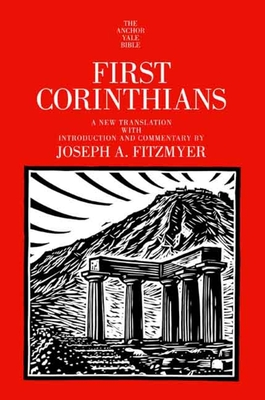 Cover for First Corinthians (The Anchor Yale Bible Commentaries)