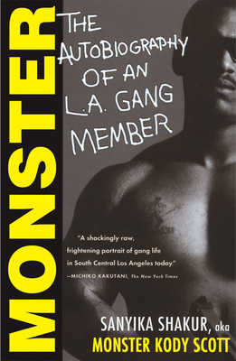 Monster: The Autobiography of an L.A. Gang Member Cover Image