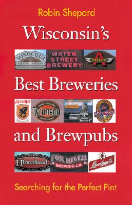 Wisconsin's Best Breweries and Brewpubs Cover