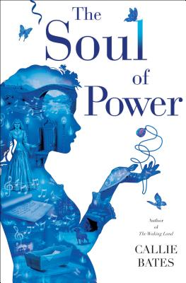 The Soul of Power (The Waking Land #3) Cover Image