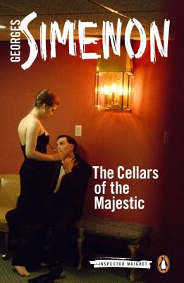 The Cellars of the Majestic (Inspector Maigret #21) Cover Image