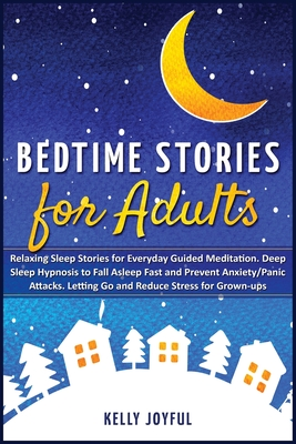 Bedtime Stories for Adults: Relaxing Sleep Stories for Everyday Guided Meditation. Deep Sleep Hypnosis to Fall Asleep Fast and Prevent Anxiety/Pan Cover Image
