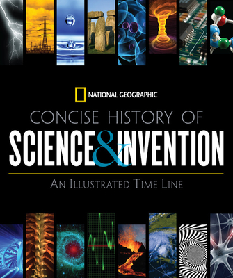 National Geographic Concise History of Science and Invention Cover