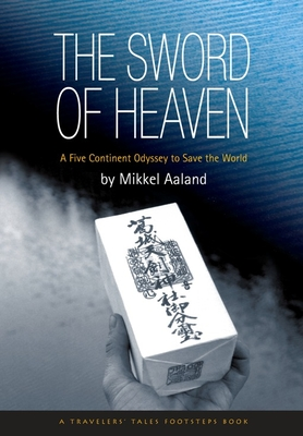 The Sword of Heaven: A Spiritual Journey to Save the World Cover Image