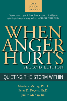 When Anger Hurts: Quieting the Storm Within Cover Image