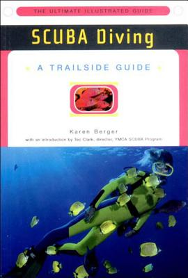 A Trailside Guide: Scuba Diving (Trailside Guides) Cover Image
