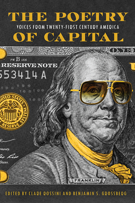 The Poetry of Capital: Voices from Twenty-First-Century America Cover Image