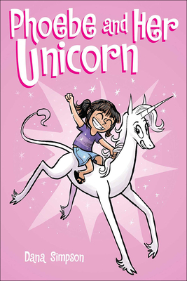 Phoebe and Her Unicorn: A Heavenly Nostrils Chronicle Cover Image