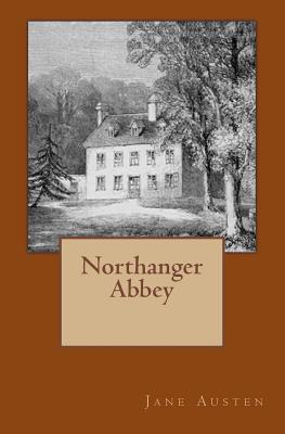 Northanger Abbey: Original Edition of 1903 with Autograph Cover Image
