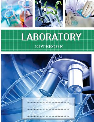 Laboratory notebook: Lab Notebook for Science Student / Research / College [ 100 pages * Perfect Bound * 8.5 x 11 inch ] (Grid format) (Com Cover Image