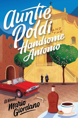 Auntie Poldi and the Handsome Antonio (Auntie Poldi Adventure) Cover Image