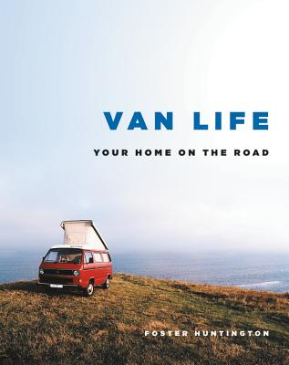 Van Life: Your Home on the Road Cover Image