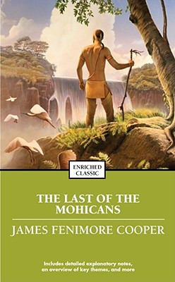 The Last of the Mohicans (Enriched Classics) Cover Image