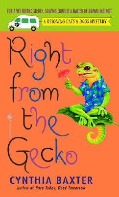 Right from the Gecko (Reigning Cats and Dogs Mystery #5) Cover Image