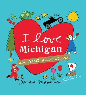 I Love Michigan: An ABC Adventure Cover Image