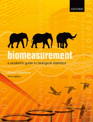Biomeasurement: A Student's Guide to Biostatistics Cover Image