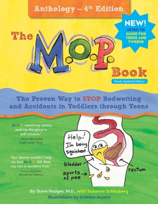 The M.O.P. Book: Anthology Edition: A Guide to the Only Proven Way to STOP Bedwetting and Accidents (black-and-white version) Cover Image