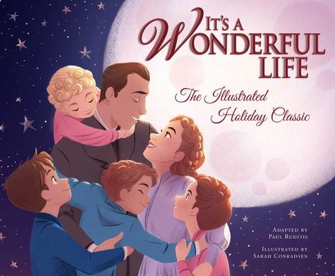It's aWonderfulLife: The Illustrated Holiday Classic Cover Image
