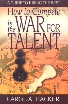 How to Compete in the War for Talent Cover