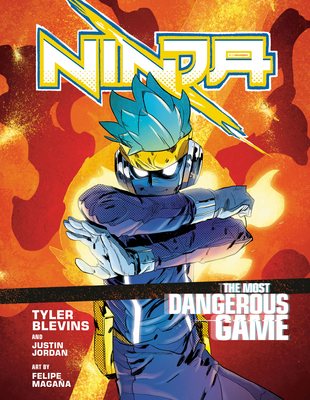 Ninja: The Most Dangerous Game: [A Graphic Novel] Cover Image