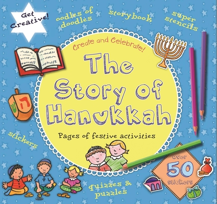 The Story of Hanukkah (Create & Celebrate) Cover Image